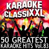 50 Greatest Karaoke Hits, Vol. 83 (Karaoke Version)