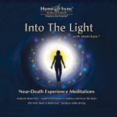 Into the Light With Hemi-Sync