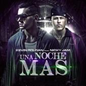 Una Noche Mas (feat. Nicky Jam) - Kevin Roldan