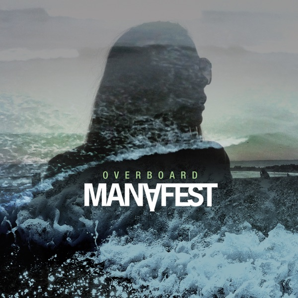 Overboard - Single Manafest CD cover
