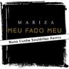 Meu Fado Meu (Remix) - Single, Mariza
