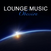 Lounge Music Obsession