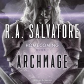 R.A. Salvatore - Archmage: Legend of Drizzt: Homecoming, Book 1 (Unabridged)  artwork