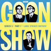 The Goon Show: Lurgi Strikes Britain!