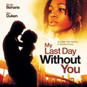 My Last Day Without You: Original Motion Picture Soundtrack - Nicole Beharie & Various Artists