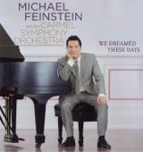 We Dreamed These Days | Michael Feinstein