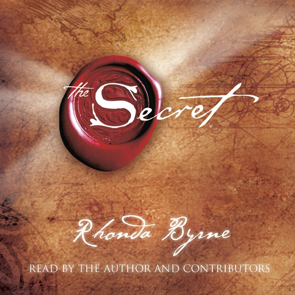 the secret unabridged by rhonda byrne on itunes