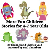 More Fun Children Stories for 4-7 Year Olds