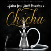 Chicha (feat. Matt Houston) - Single