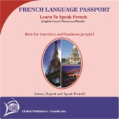 Learn to Speak French: English-French Phrase and Word Audio Book - Global Publishers Canada Inc.