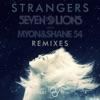 Strangers (feat. Tove Lo) - Single, Seven Lions & Myon & Shane 54