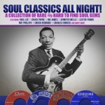 Soul Classics All Night! A Collection of Rare and Hard to Find Soul Gems