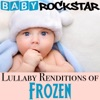 Lullaby Renditions of Frozen