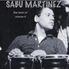 The Best of Sabu Martinez, Vol. 2, Sabu Martinez