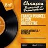 Croquemitoufle / Patricia (Mono Version) - Single, Franck Pourcel and His Orchestra