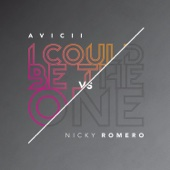 I Could Be the One (Avicii vs. Nicky Romero) [Remixes]