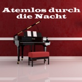 Atemlos durch die Nacht (Romantic Candlelight Piano Mix)