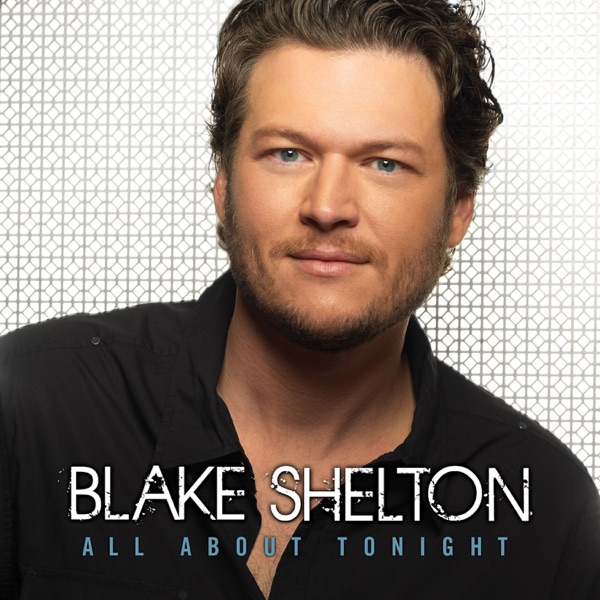 All About Tonight - EP Blake Shelton CD cover