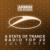 A State of Trance Radio Top 20 - July 2014 (Including Classic Reloaded Bonus Track) cover art