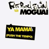 Ya Mama (Push the Tempo) [Moguai Remix] - Single cover art