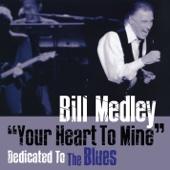 Bill Medley -