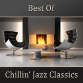 Best of Chillin' Jazz Classics