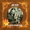 Just Cole Porter, Cole Porter