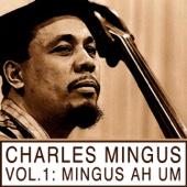 Classic Mingus, Vol. 1: Mingus Ah Um