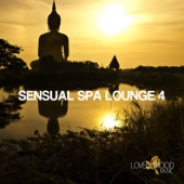 Sensual Spa Lounge 4 - Chill-Out & Lounge Collection