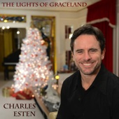 The Lights of Graceland (feat. Sixwire) - Charles Esten Cover Art