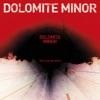 DOLOMITE MINOR