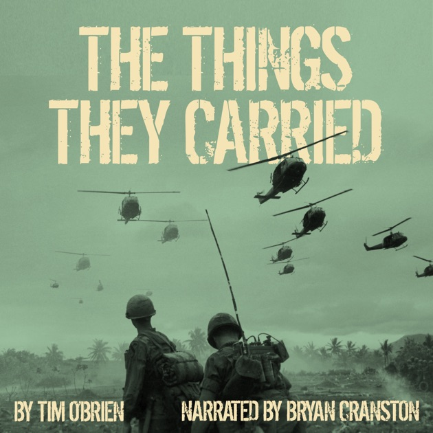 soldiers experiences of the vietnam war in the things they carried by tim obrien A: the themes in tim o'brien's the things they carried are the physical and emotional burdens carried by soldiers, the subjective nature of truth in storytelling and fear and shame as a motivation in war tim o'brien uses his own experiences to develop the themes in his story that follows a platoon of infantrymen in the vietnam war.