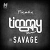 Freaks (Radio Edit) - Single, Timmy Trumpet & Savage