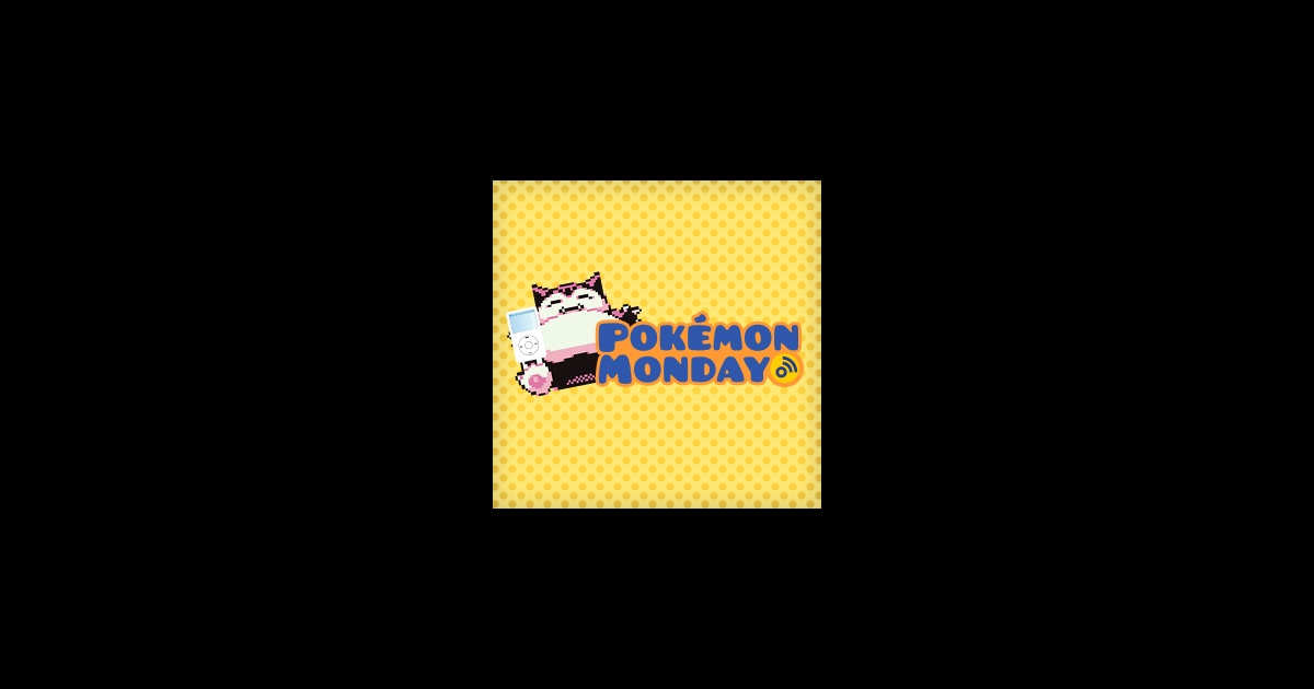 Pokemon Monday by GamesRadar on iTunes