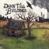 Damn Tall Buildings - Live in Concert