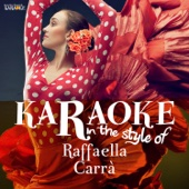 Karaoke - In the Style of Raffaella Carra