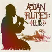 Asian Flutes: Gems
