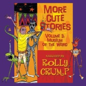 More Cute Stories, Vol. 3: Museum of the Weird