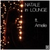 Natale in lounge (feat. Amelie) - EP