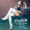 Problem (feat. Iggy Azalea) [Dawin Remix]