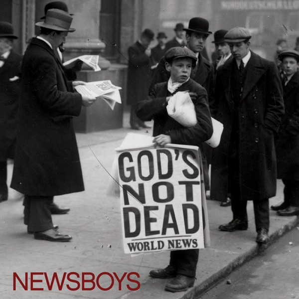 God's Not Dead (Like a Lion) by Newsboys
