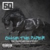 Chase the Paper (feat. The Prodigy, Kidd Kidd & Styles P) - Single, 50 Cent