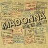 Miles Away (Remixes), Madonna
