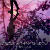 A Walk With My Shadow - EP