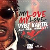Vybz Kartel aka Addi Innocent - My Love My Love artwork