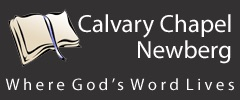 Calvary Chapel Newberg Audio Podcast