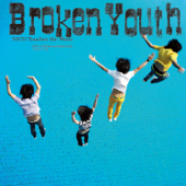 [Download] Broken Youth MP3