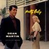 Pretty Baby, Dean Martin