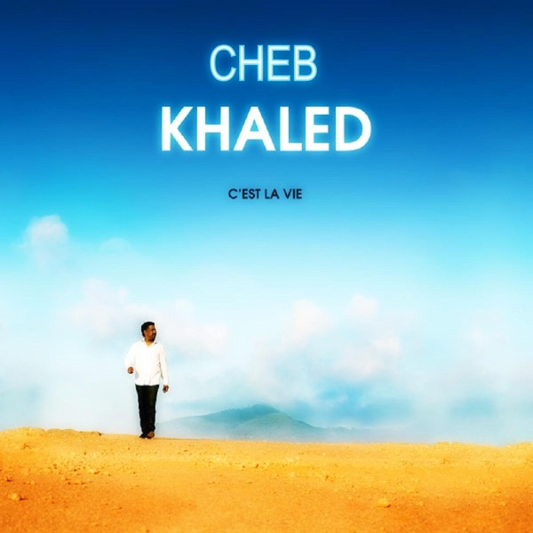 Cest la vie Khaled CD cover
