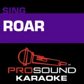 Roar (Karaoke Instrumental Track) [In the Style of Katy Perry]